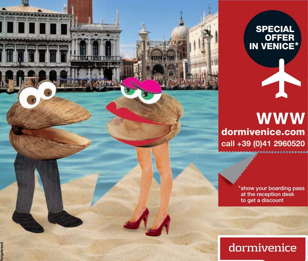 SPECIAL OFFER IN VENICE * WWW dormivenice.com call +39 (0)41 2960520 * show your boarding