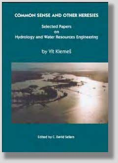 wrong remedies for a confused hydrologic modeller CWRA/IAHS 2011 978-1-896513-18-8 378 + xvii pp. $50