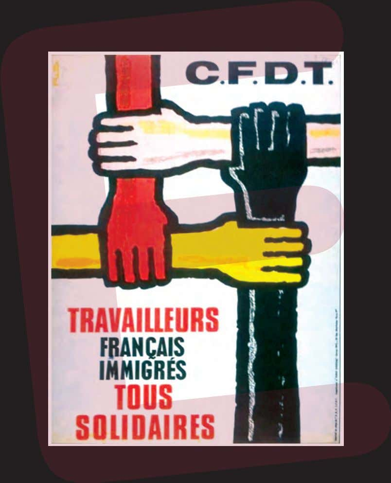 16 Immigrants' political struggles: anti-racism and labour rights – Poster of the French Democratic Confederation of