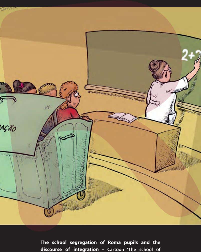 The school segregation of Roma pupils and the discourse of integration - Cartoon 'The school
