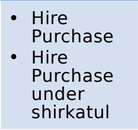 • • Hire Purchase shirkatul under Purchase Hire