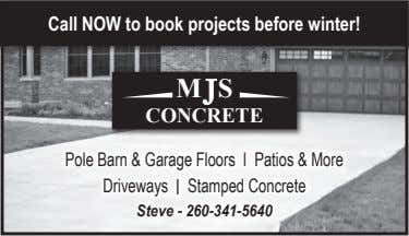Call NOW to book projects before winter! M S CONCRETE Pole Barn & Garage Floors