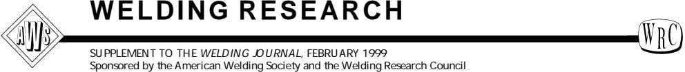 WELDING RESEARCH SUPPLEMENT TO THE WELDING JOURNAL, FEBRUARY 1999 Sponsored by the American Welding Society