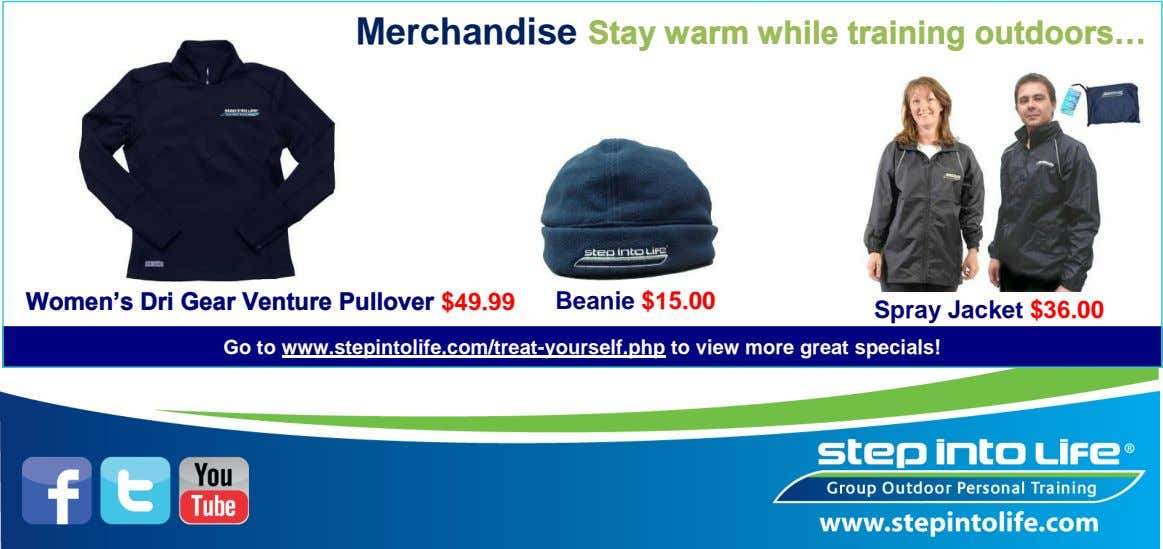 Merchandise Stay warm while training outdoors… Women's Dri Gear Venture Pullover $49.99 Beanie $15.00 Spray