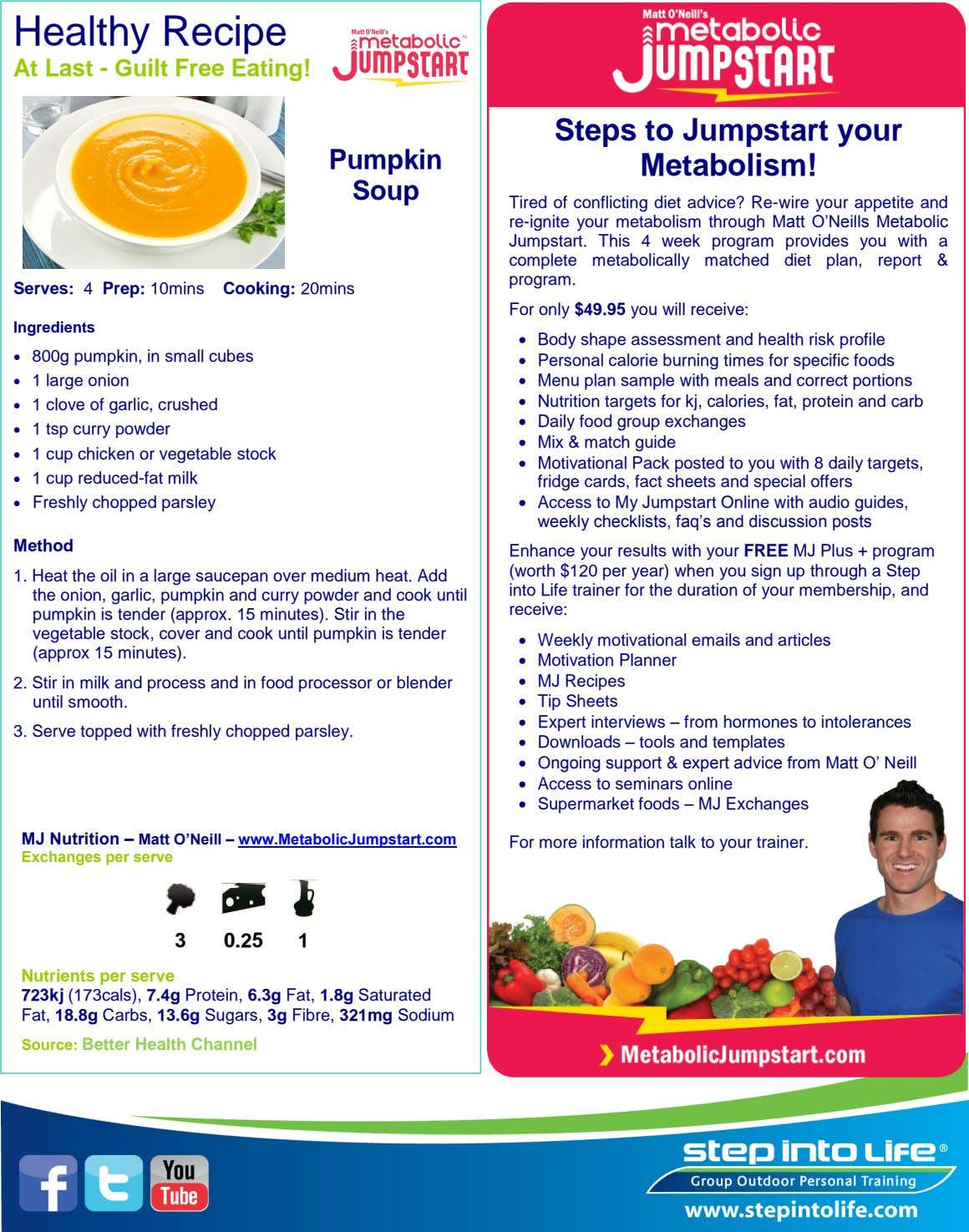 Healthy Recipe At Last - Guilt Free Eating! Pumpkin Steps to Jumpstart your Metabolism! Soup