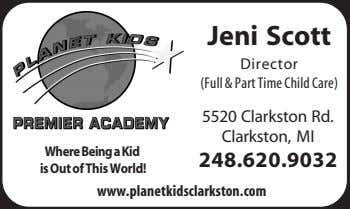 Jeni Scott Director (Full & Part Time Child Care) 5520 Clarkston Rd. Clarkston, MI WhereBeingaKid