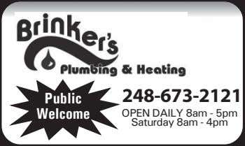 248-673-2121 Public Welcome OPEN DAILY 8am - 5pm Saturday 8am - 4pm