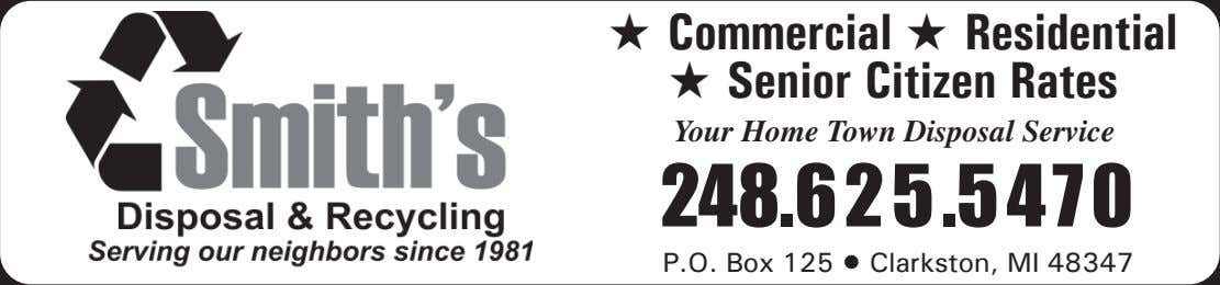 ★ Commercial ★ Residential ★ Senior Citizen Rates Your Home Town Disposal Service 248.625.5470 P.O.