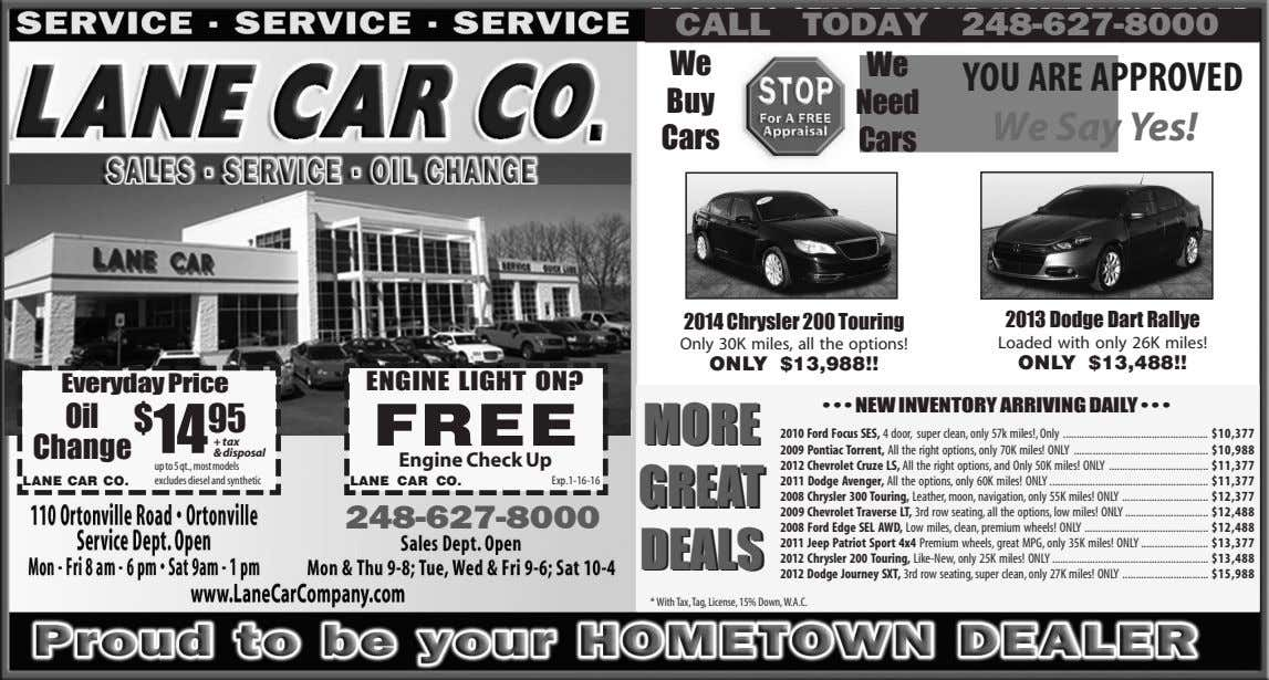 CALL TODAY 248-627-8000 We We Buy Need YOU ARE APPROVED We Say Yes! Cars Cars