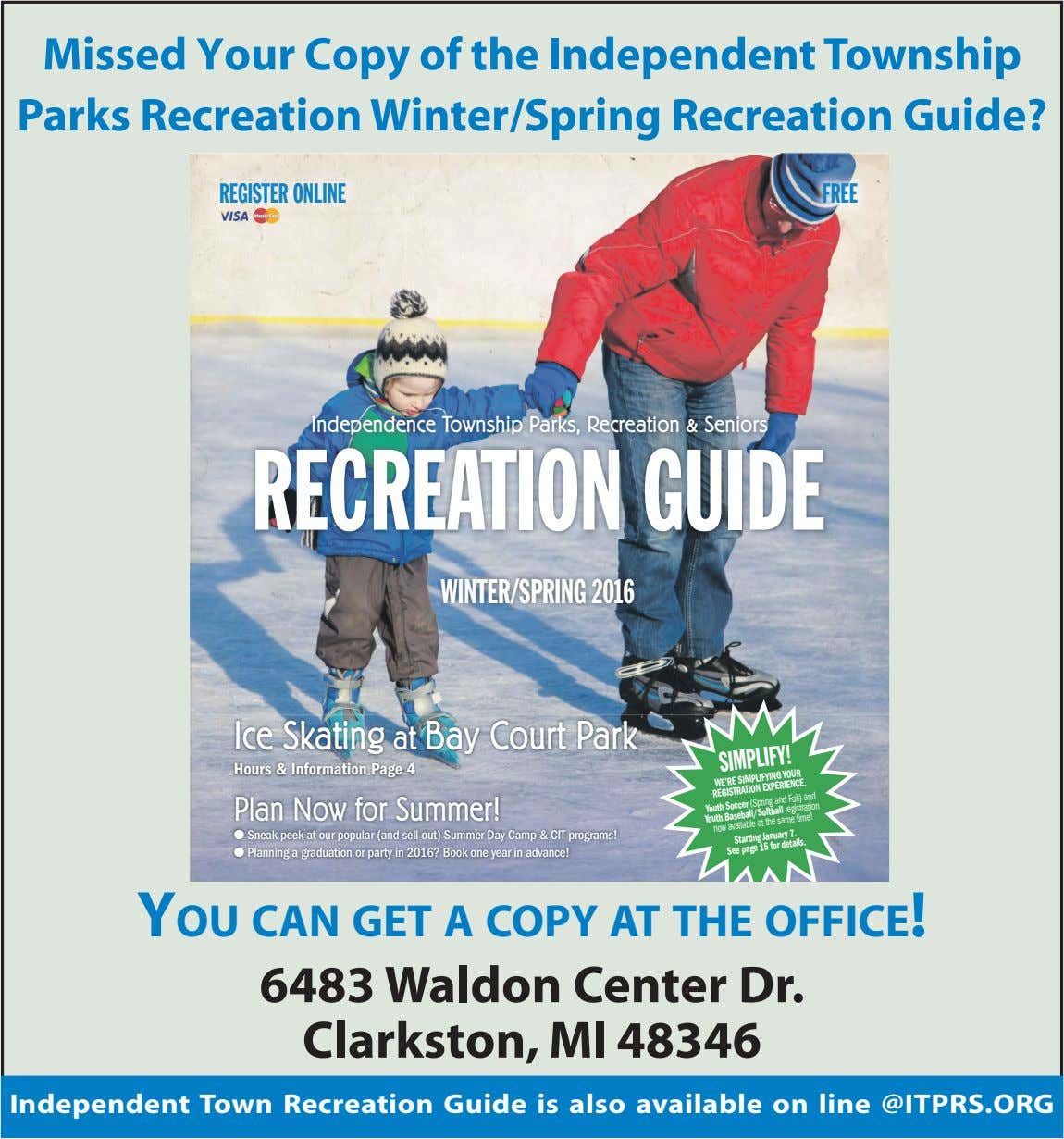 Missed Your Copy of the Independent Township Parks Recreation Winter/Spring Recreation Guide? REGISTER ONLINE FREE