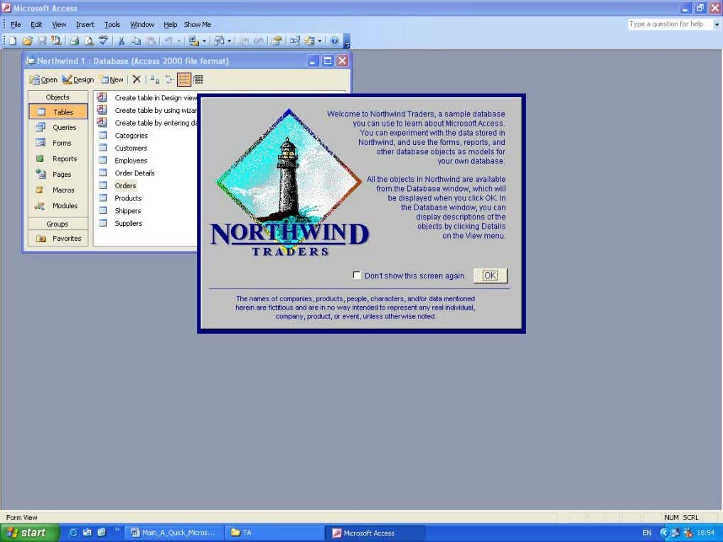 database. The opening screen of the Northwind database Moving around the Northwind Database Once the opening
