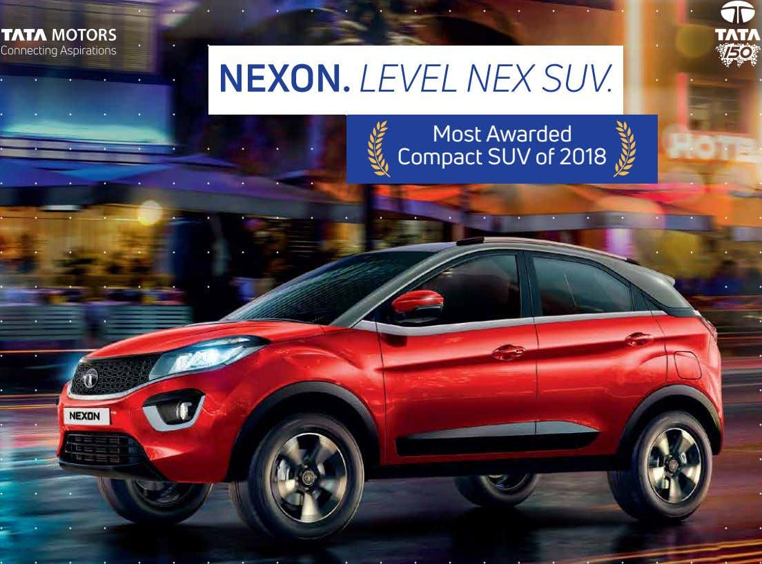 NEXON. LEVEL NEX SUV. Most Awarded Compact SUV of 2018