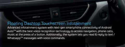 Floating Dashtop Touchscreen Infotainment Advanced infotainment system with next-gen smartphone connectivity of Android