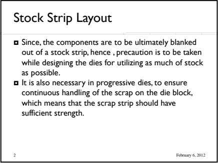 Stock Strip Layout  Since, the components are to be ultimately blanked out of a stock