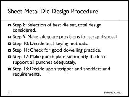 Sheet Metal Die Design Procedure  Step 8: Selection of best die set, total design considered.