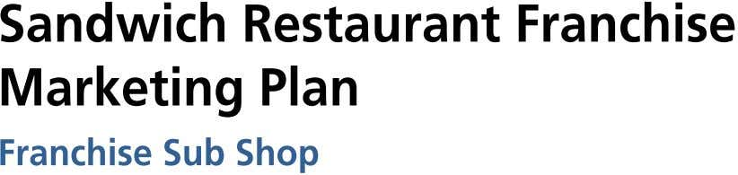 SandwichRestaurantFranchise MarketingPlan FranchiseSubShop