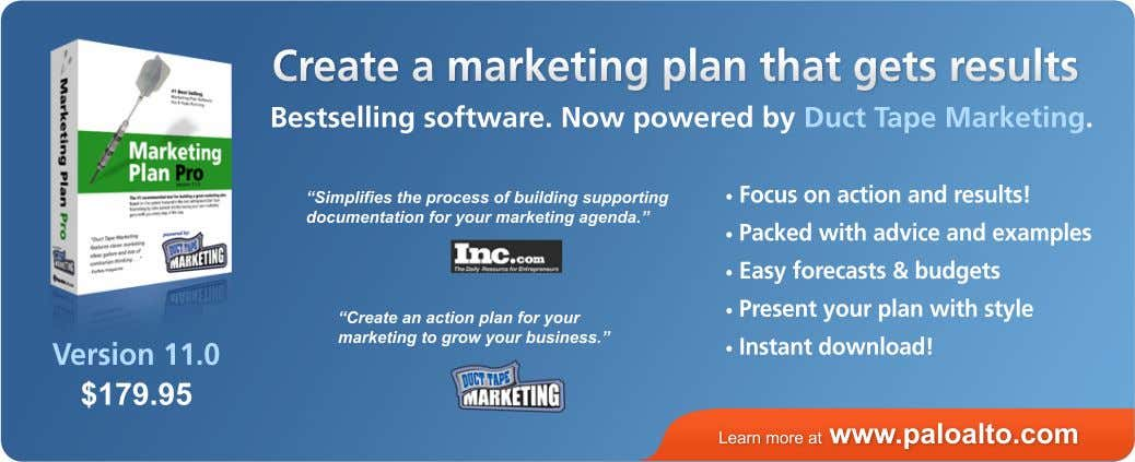Createamarketingplanthatgetsresults Bestsellingsoftware.NowpoweredbyDuctTapeMarketing. •Focusonactionandresults!