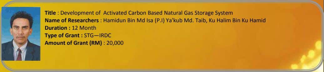 Title : Development of Activated Carbon Based Natural Gas Storage System Name of Researchers :