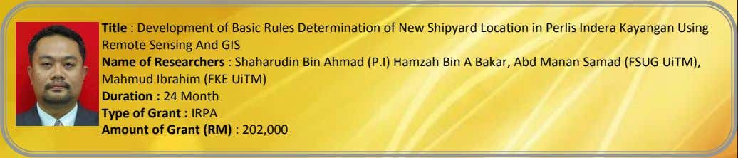 Title : Development of Basic Rules Determination of New Shipyard Location in Perlis Indera Kayangan