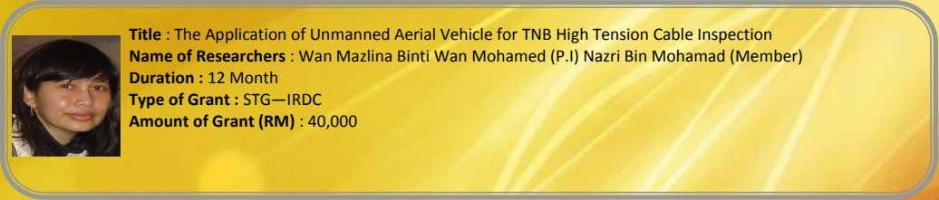 Title : The Application of Unmanned Aerial Vehicle for TNB High Tension Cable Inspection Name