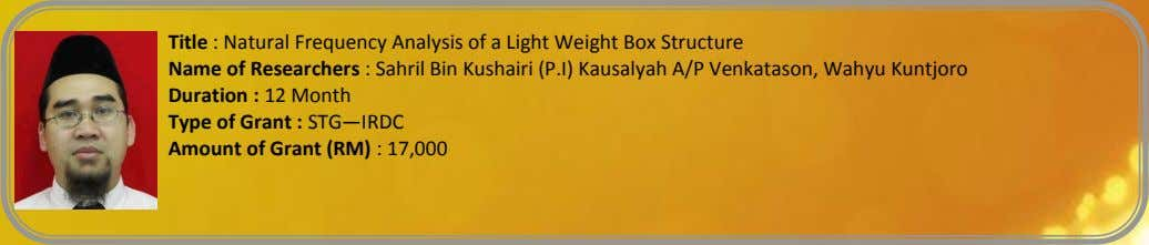 Title : Natural Frequency Analysis of a Light Weight Box Structure Name of Researchers :