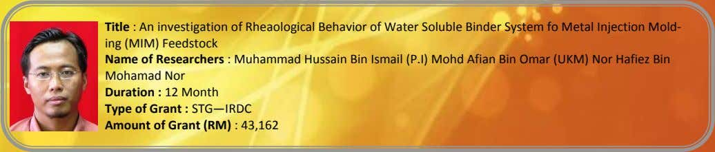 Title : An investigation of Rheaological Behavior of Water Soluble Binder System fo Metal Injection