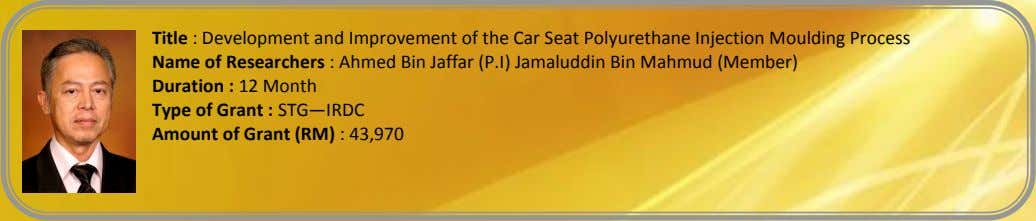 Title : Development and Improvement of the Car Seat Polyurethane Injection Moulding Process Name of