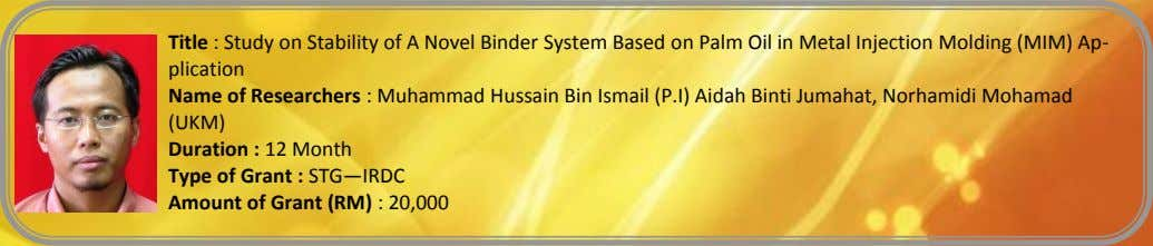 Title : Study on Stability of A Novel Binder System Based on Palm Oil in