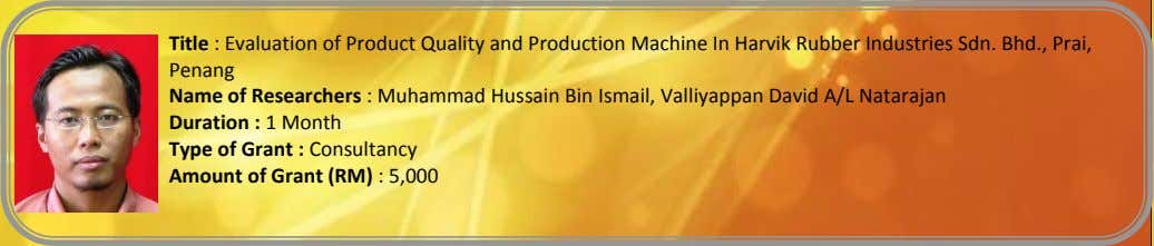 Title : Evaluation of Product Quality and Production Machine In Harvik Rubber Industries Sdn. Bhd.,