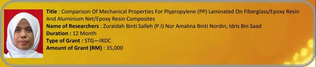 Title : Comparison Of Mechanical Properties For Plypropylene (PP) Laminated On Fiberglass/Epoxy Resin And Aluminium