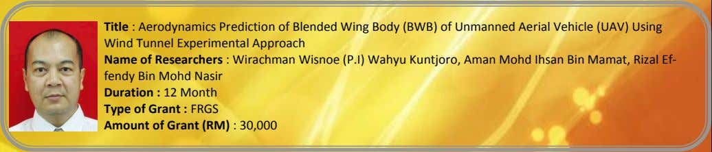 Title : Aerodynamics Prediction of Blended Wing Body (BWB) of Unmanned Aerial Vehicle (UAV) Using