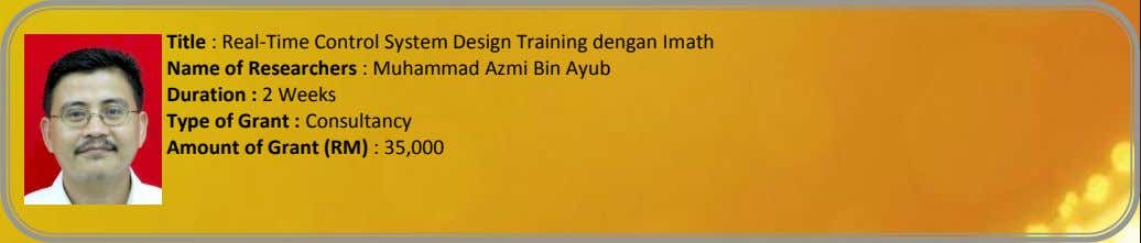 Title : Real-Time Control System Design Training dengan Imath Name of Researchers : Muhammad Azmi
