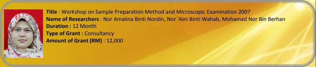 Title : Workshop on Sample Preparation Method and Microscopic Examination 2007 Name of Researchers :