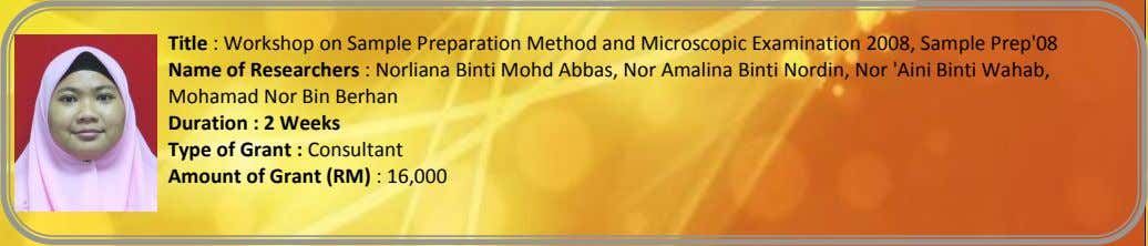 Title : Workshop on Sample Preparation Method and Microscopic Examination 2008, Sample Prep'08 Name of