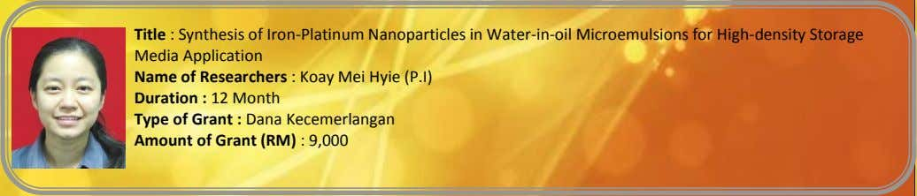 Title : Synthesis of Iron-Platinum Nanoparticles in Water-in-oil Microemulsions for High-density Storage Media