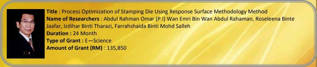 Title : Process Optimization of Stamping Die Using Response Surface Methodology Method Name of Researchers