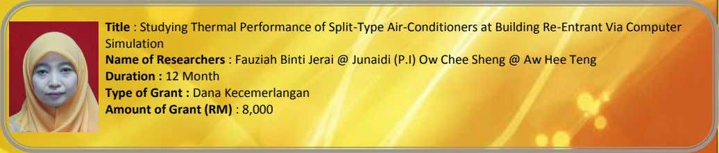 Title : Studying Thermal Performance of Split-Type Air-Conditioners at Building Re-Entrant Via Computer Simulation Name