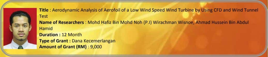 Title : Aerodynamic Analysis of Aerofoil of a Low Wind Speed Wind Turbine by Using
