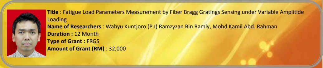 Title : Fatigue Load Parameters Measurement by Fiber Bragg Gratings Sensing under Variable Amplitide Loading