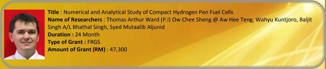 Title : Numerical and Analytical Study of Compact Hydrogen Pen Fuel Cells Name of Researchers