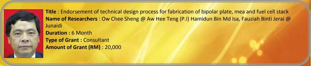 Title : Endorsement of technical design process for fabrication of bipolar plate, mea and fuel
