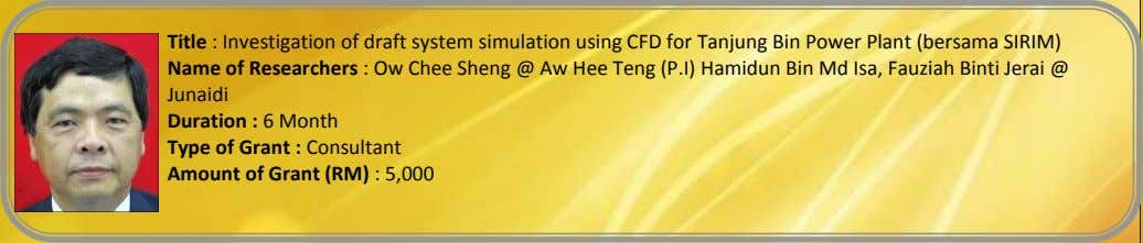 Title : Investigation of draft system simulation using CFD for Tanjung Bin Power Plant (bersama