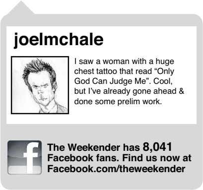 "joelmchale I saw a woman with a huge chest tattoo that read ""Only God Can"