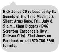 Rick Jones CD release party ft. Sounds of the Time Machine & Silent Arms Race,