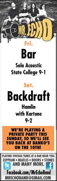 Fri. Bar Solo Acoustic State College 9-1 Sat. Backdraft Hamlin with Kartune 9-2 WE'RE PLAYING