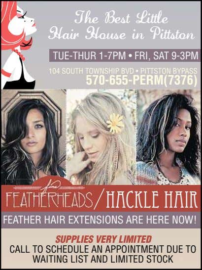 The Best Little Hair House in Pittston TUE-THUR 1-7PM • FRI, SAT 9-3PM 104 SOUTH