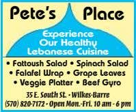 Pete's Pete's Place Place Experience Our Healthy Lebanese Cuisine • Fattoush Salad • Spinach Salad
