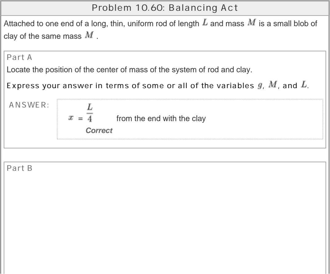 Problem 10.60: Balancing Act Attached to one end of a long, thin, uniform rod of