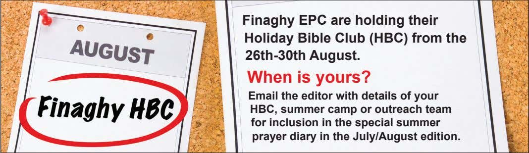Finaghy EPC are holding their Holiday Bible Club (HBC) from the 26th-30th August. When is