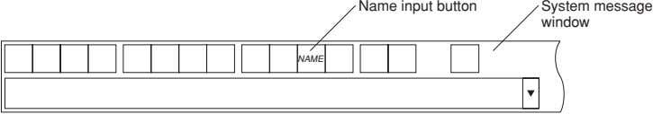 Name input button System message window NAME